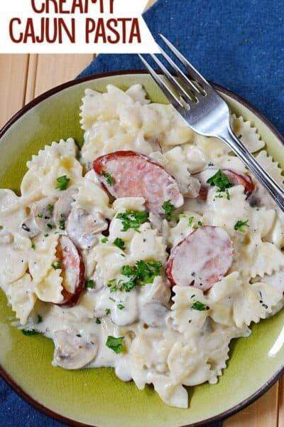 Creamy Cajun Sausage Pasta (use sausage or chicken)