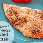 Skinny Parmesan Crusted Chicken