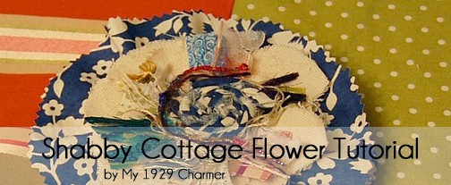 Guest Post: Shabby Cottage Flower