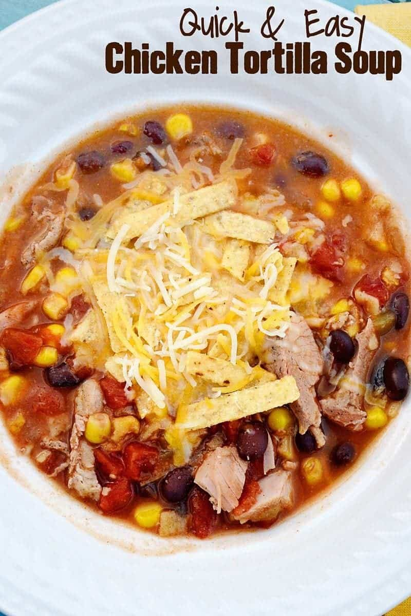 qick and easy chicken tortilla soup