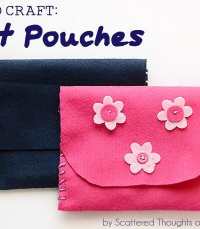 Kid Craft: Hand Sewn Felt Pouches
