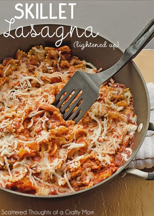 Skillet Lasagna {Lightened Up} - Scattered Thoughts of a Crafty Mom