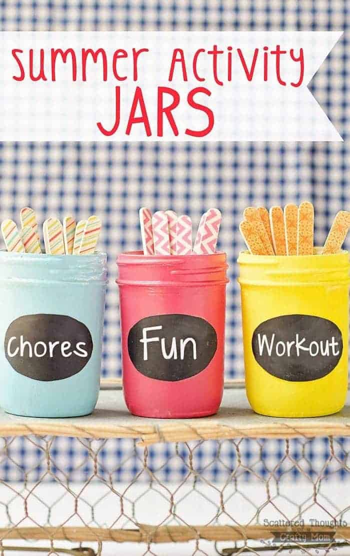 Summer Activity Jars- Keep kids happy and engaged with fun activities, chores and exercise with less whining!