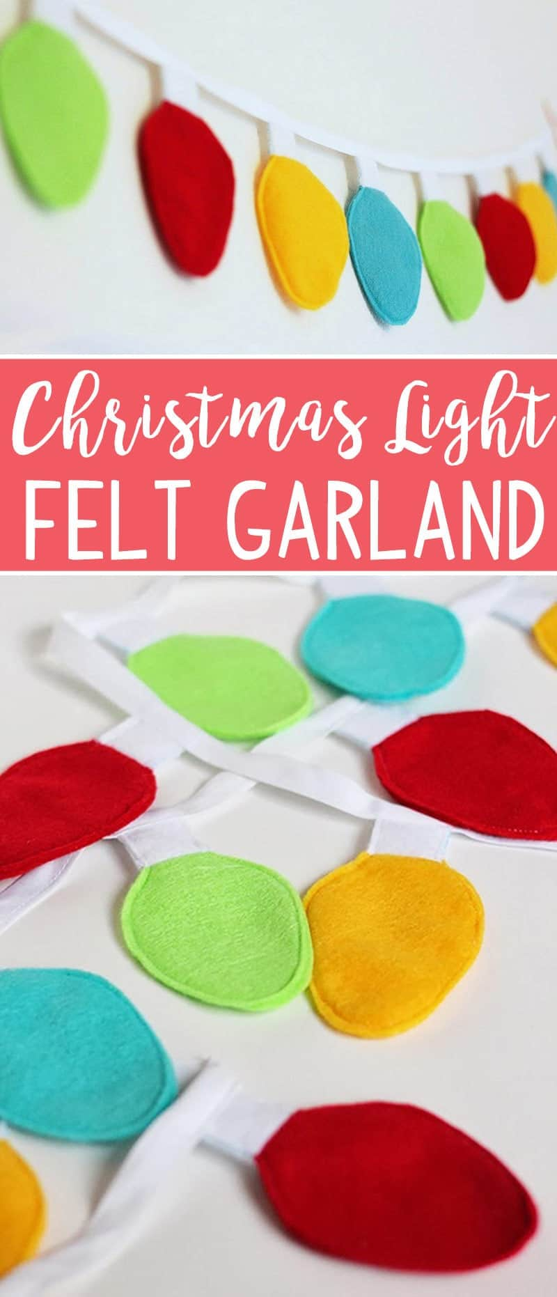 This Christmas Light Felt Garland Tutorial is a super easy craft, perfect for the holidays!  (Printable Christmas Light template included.)