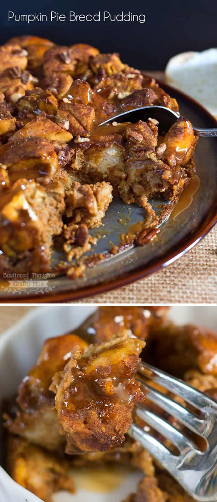 Decadent Pumpkin Pie Bread Pudding w/ Caramel Sauce recipe. It is sure to be a new family fall favorite!