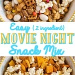 Easy Movie Night Snack Mix