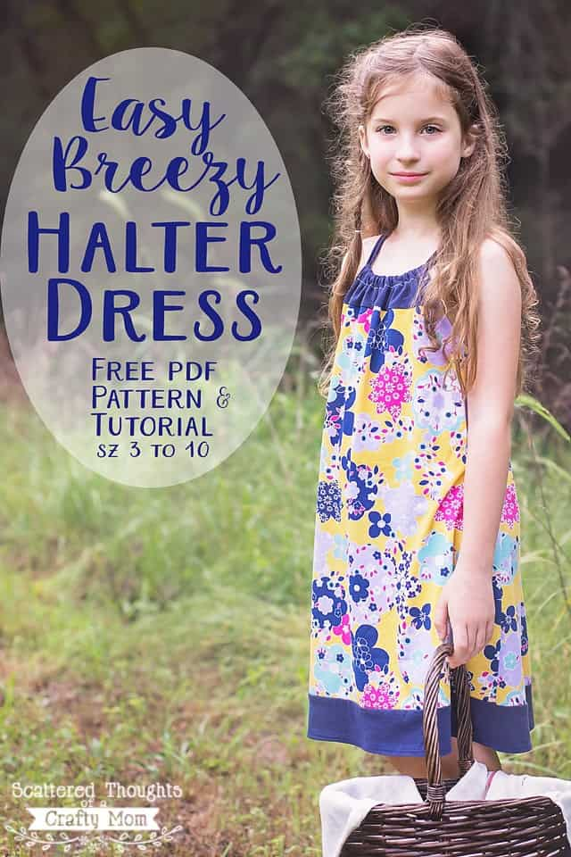 Make this simple, Easy Breezy Halter Dress in about an hour! Free pdf pattern in sizes 3 to 10 with a full tutorial.