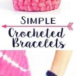 Simple Crocheted Bracelets