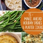 Make Ahead Recipes and Party Platters for a Stress Free Holiday Meal