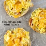 These Scrambled Egg Mini Pizzas make a great breakfast and even better dinner, They're easy, inexpensive and full of protein and other good stuff