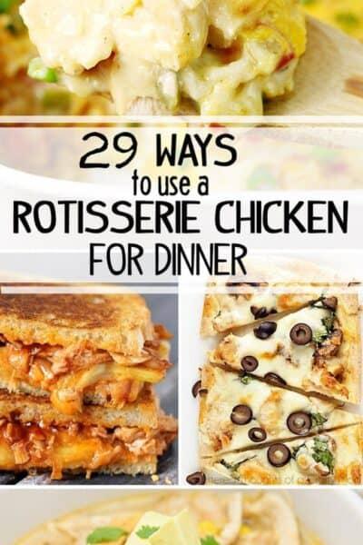 29 Dinner Ideas from a Rotisserie Chicken