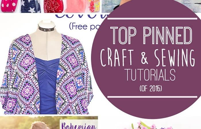 Top Sewing and Craft Posts of 2015