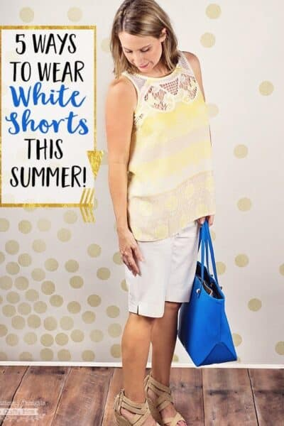5 Ways to Wear White Shorts this Summer!