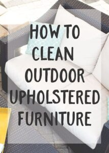 How To Clean Outdoor Upholstered Furniture: