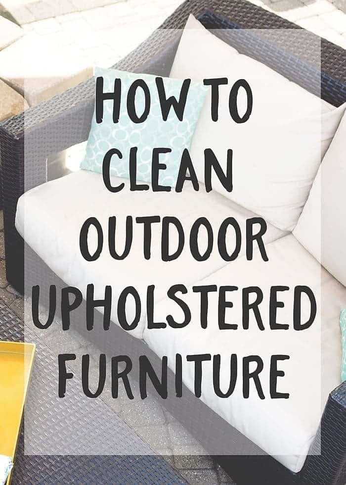 How To Clean Outdoor Upholstered Furniture Scattered Thoughts Of A