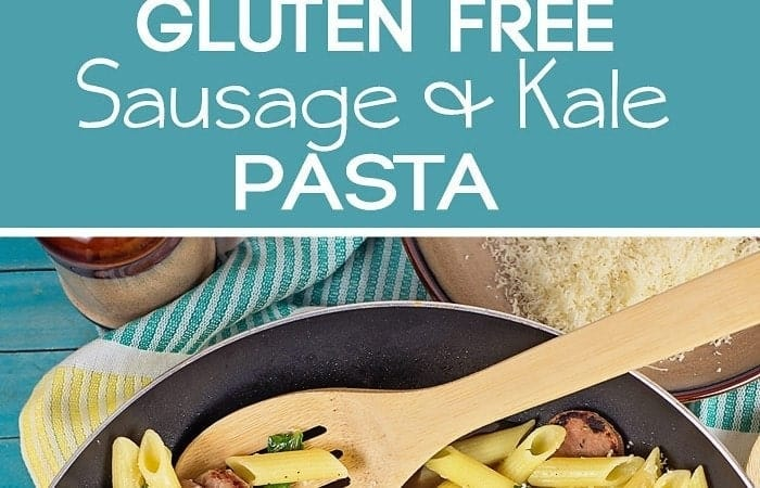 Gluten Free Pasta with Sausage and Kale