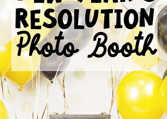 DIY New Year's Resolution Photo Booth