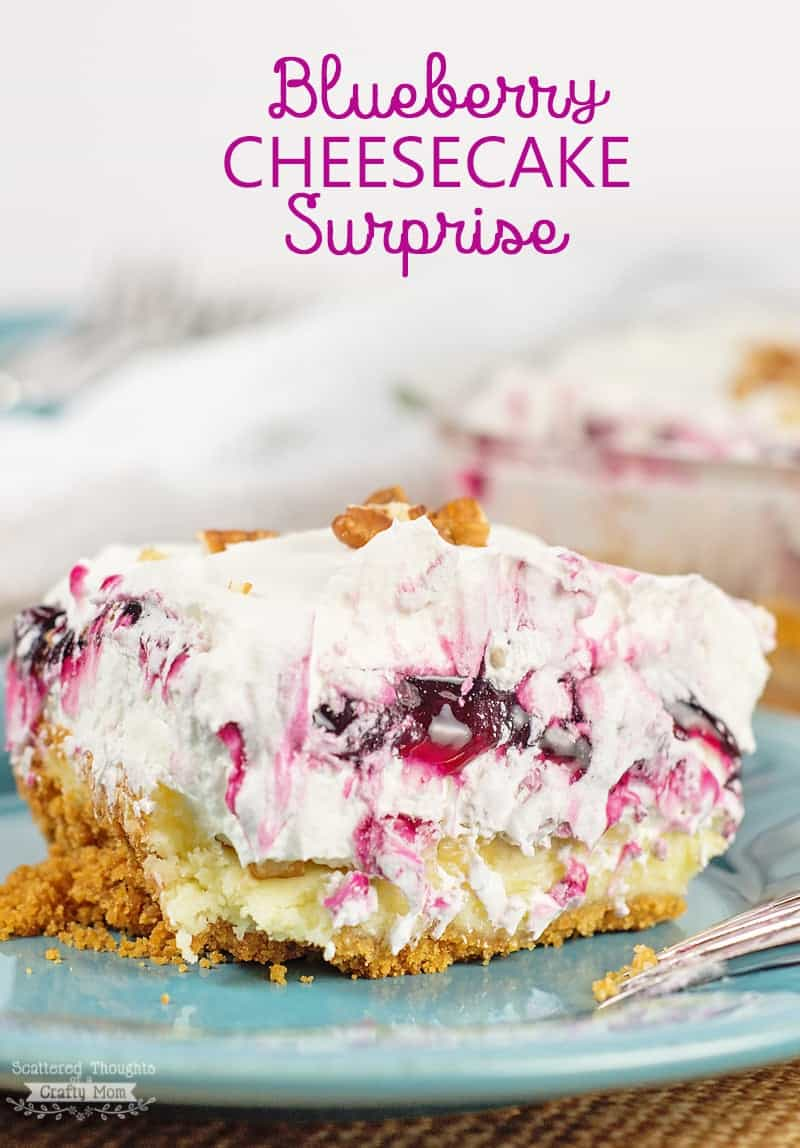 Blueberry Cheesecake Surprise: layers of cheesecake, blueberries, cool whip, (and surprise - bananas) over a graham cracker crust makes this sweet treat the hit of any get-together!