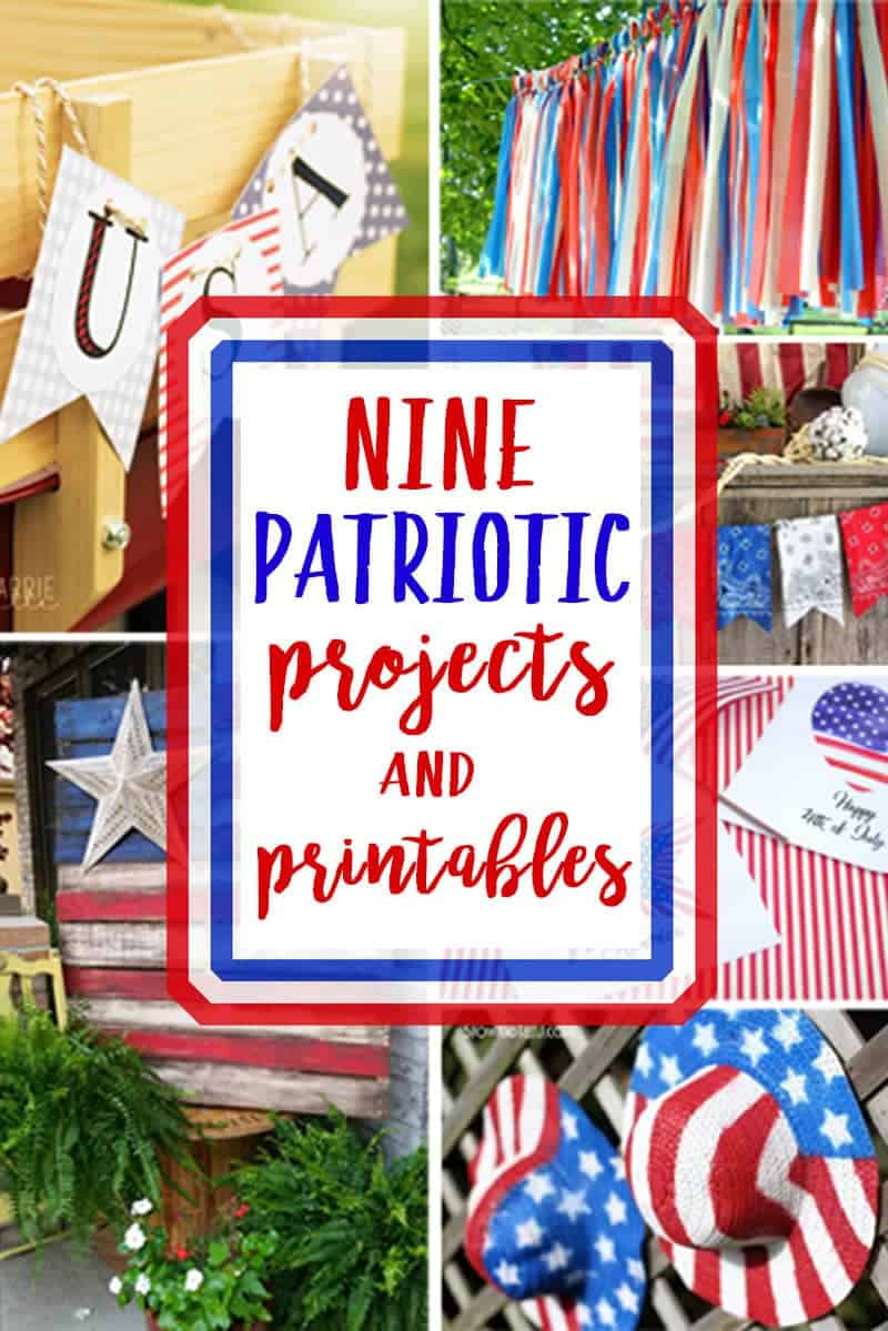 9 Patriotic Projects and Printables