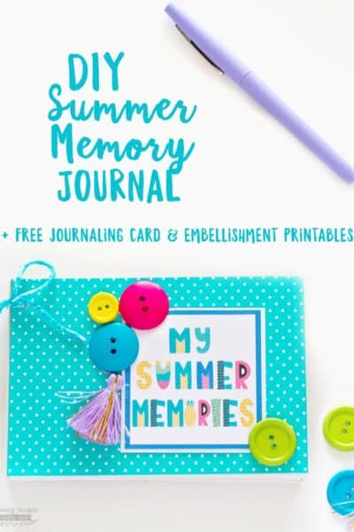 DIY Summer Memory Journal (free printable journal cards & embellishments )