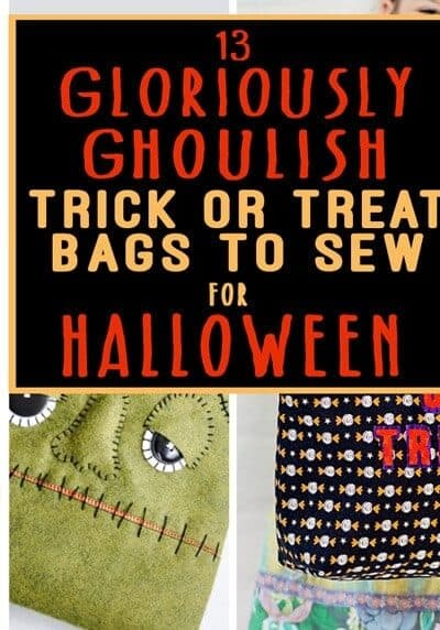 13 Gloriously Goulish Trick or Treat Bags to Sew for Halloween
