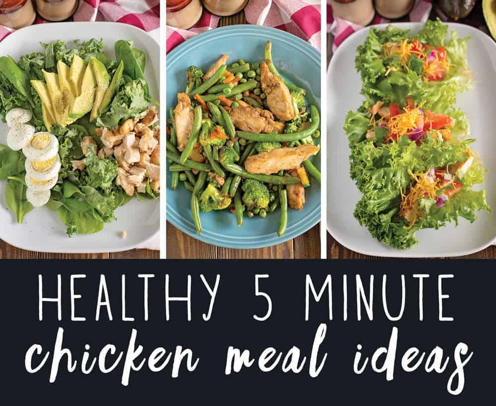 Healthy 5 Minute Chicken Meal Ideas (using Frozen Chicken)