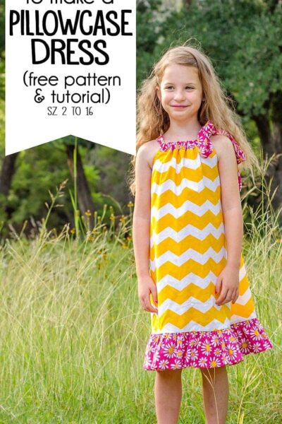 How to make a Pillowcase Dress (free Pillowcase Dress pattern sz 2 to 16)