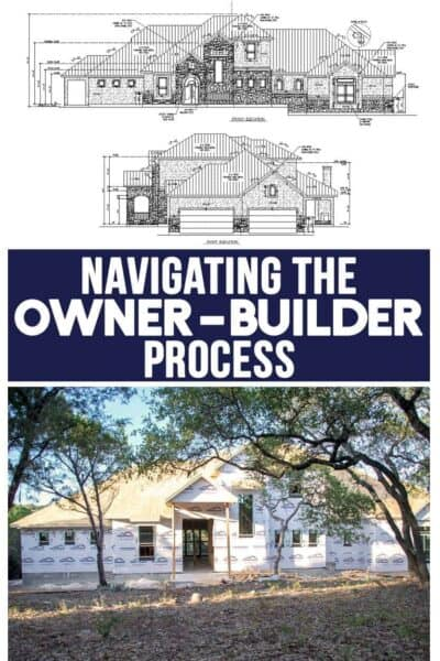 Our Adventures in the Owner Builder Process