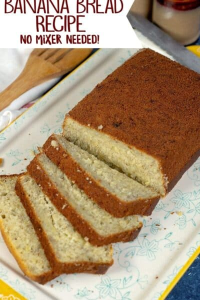 No Mixer, Super Easy Banana Bread Recipe